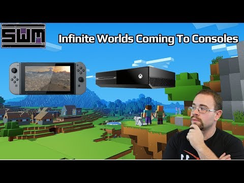 News Wave! - Minecraft Infinite Worlds Coming To Nintendo Switch and Xbox One!
