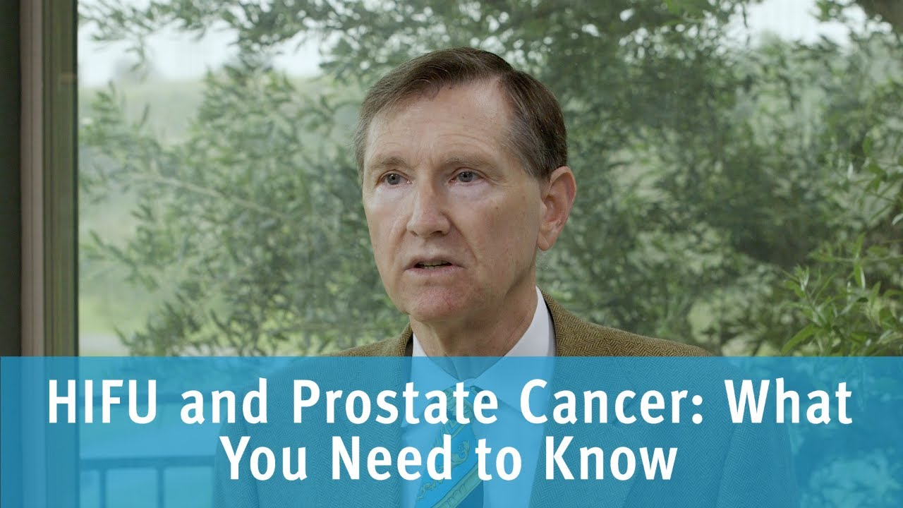 HIFU and Prostate Cancer: What You Need to Know