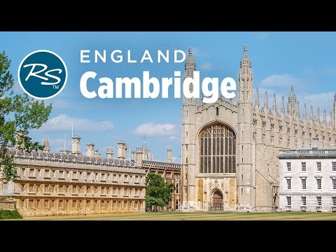 Cambridge, England: Historic University Town - Rick Steves' Europe Travel Guide - Travel Bite