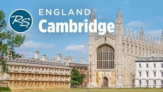 Cambridge, England: Historic University Town - Rick Steves' Europe Travel Guide - Travel Bite