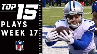 Top 15 Plays of Week 17 | NFL 2018 Highlights