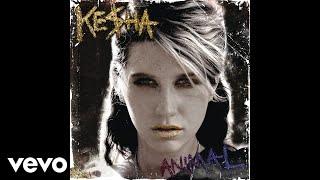 Kesha - Dancing With Tears In My Eyes (Audio)