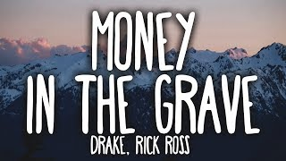 Drake Money In The Grave Clean Lyrics ft Rick Ross