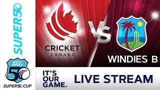 Super50 Cup - Full Match | Canada v Windies B | Wednesday 17 October 2018