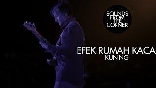 Download Lagu Efek Rumah Kaca - Kuning | Sounds From The Corner Live #24 mp3