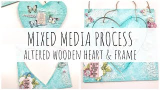 MIXED MEDIA PROCESS | Altered Wooden Heart and Frame | Thompson's Craft Supplies DT |