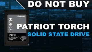 Patriot Torch SSD - DO NOT BUY (BamDanUK Rant)