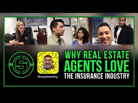 Why Real Estate Agents Love the Insurance Industry