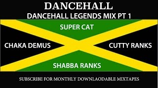 DANCEHALL LEGENDS MIX PT 1 - Super Cat, Shabba Ranks, Chaka Demus, Cutty Ranks