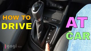How to drive Automatic Car (AT Automatic Transmission) Hyundai Verna (in Hindi)