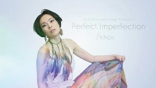 Perfect Imperfection / Shihori - Lyric Video - (with Japanese subtitle) しほり