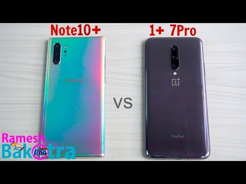 Samsung Galaxy Note 10 Plus vs OnePlus 7 Pro SpeedTest and Camera Comparison