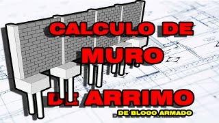 Como calcular muro de arrimo de bloco armado!