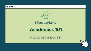 Webinar 2: Academics 101 (Part 1) | July 14th, 2020
