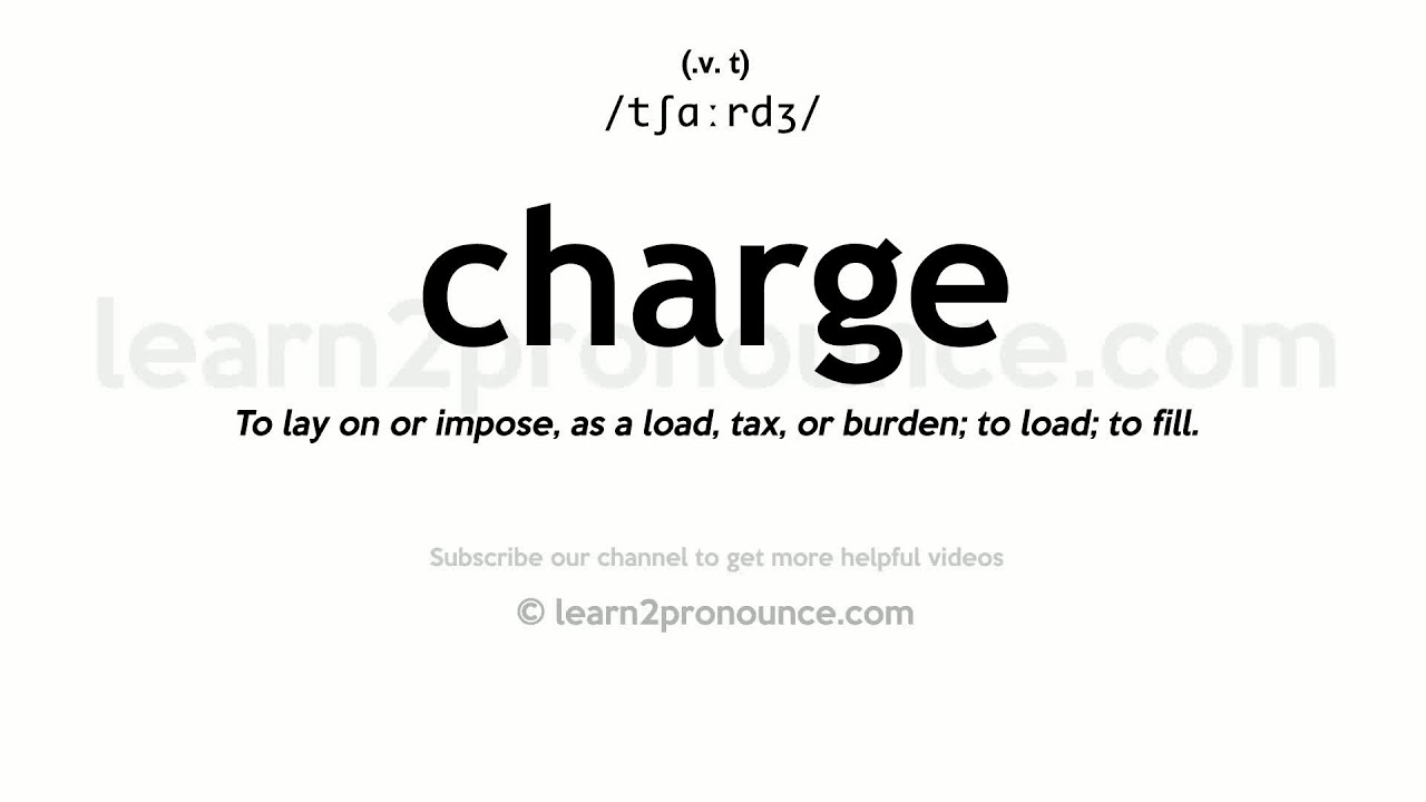 How to pronounce Charge  English pronunciation