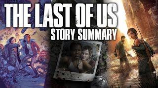 The Last of Us - Story So Far (What You Need to Know to play The Last of Us Part II)