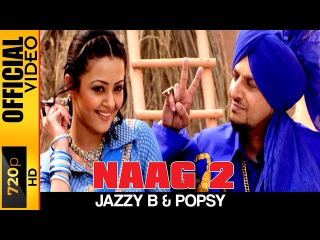 NAAG 2 - OFFICIAL HD VIDEO - JAZZY B - HYPER
