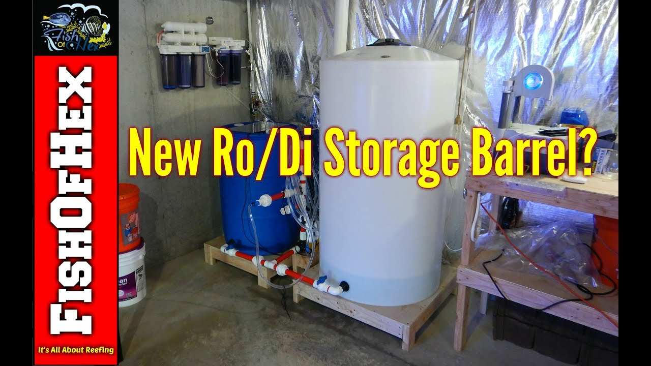 I Almost Killed My Reef Tank New Ro Di Storage Barrel