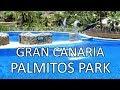 Gran Canaria 2018 Part11 Palmitos park-2 (+EN subs +RU титры)