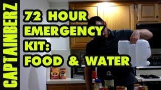 72 Hour Emergency Kit for Natural Disaster Preparedness: Food & Water