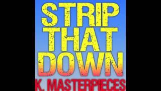 Strip That Down (Originally by Liam Payne & Quavo) [Karaoke Instrumental Cover]