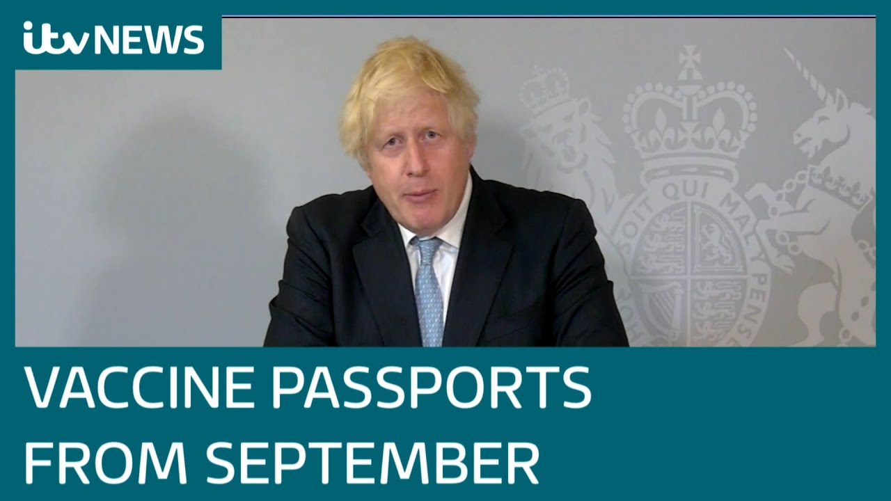 Download In full: Boris Johnson confirms Covid vaccine passports from end of September | ITV News