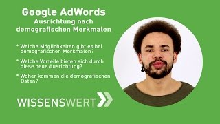 Google AdWords: Ausrichtung nach demografischen Merkmalen   Fairrank TV – Wissenswert