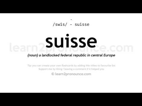 Suisse pronunciation and definition