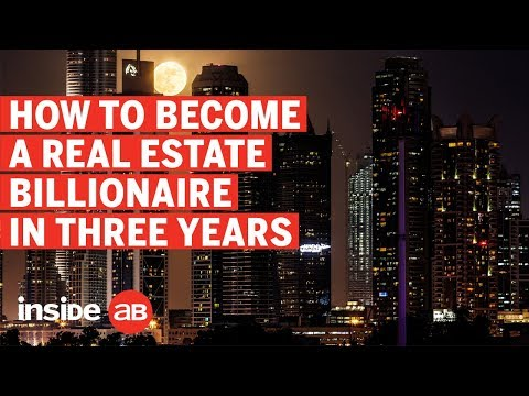How to become a real estate billionaire in three years