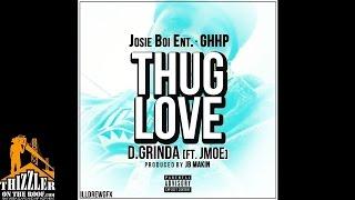 D. Grinda ft. J. Moe - Thug Love [Thizzler.com]