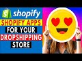 Shopify Apps For Your Dropshipping Store (MUST HAVE)