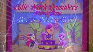 Cutie Mark Crusader (Alex S. Dubstep Remix)