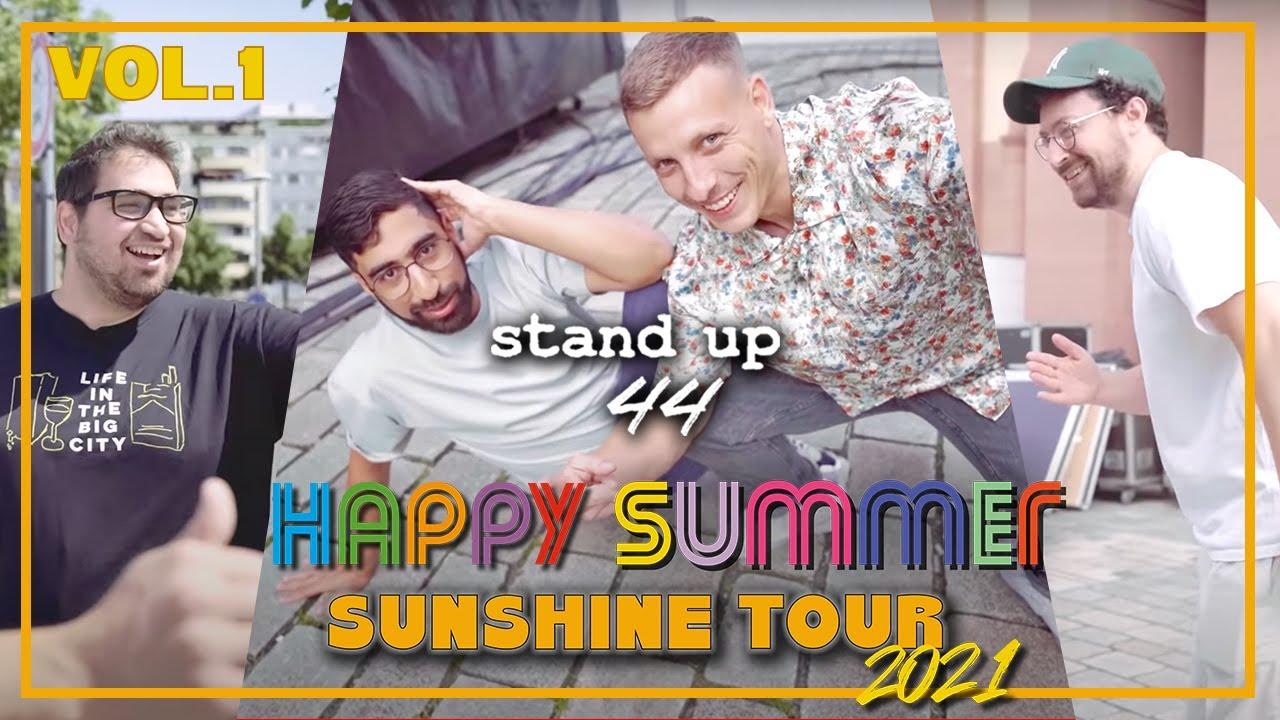 """DAS WAR NOCH ECHTER HIP HOP, MANN!""   HAPPY SUMMER SUNSHINE TOUR - Mannheim ☀️ Vol. 1  Stand Up 44"