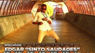 """Edgar """"Sinto Saudades"""" / AFRO-HOUSE ⚡ eXOTRik ᵗᵛ"""