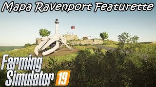Farming Simulator 19 Novo Mapa Ravenport Featurette