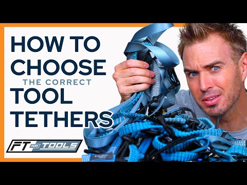 How To Choose The Right Tool Tethers / Lanyards