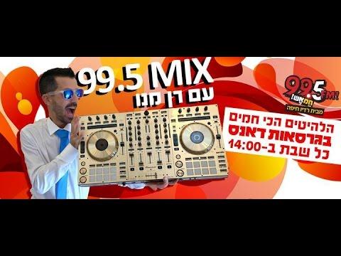 Mix 99.5 - Dj Ran Mano - 22.08.15