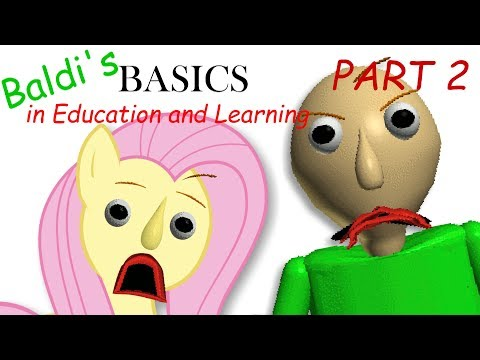 Fluttershy plays Baldi's Basics in Education and Learning PART 2 🍉 | WHO IS THAT!?