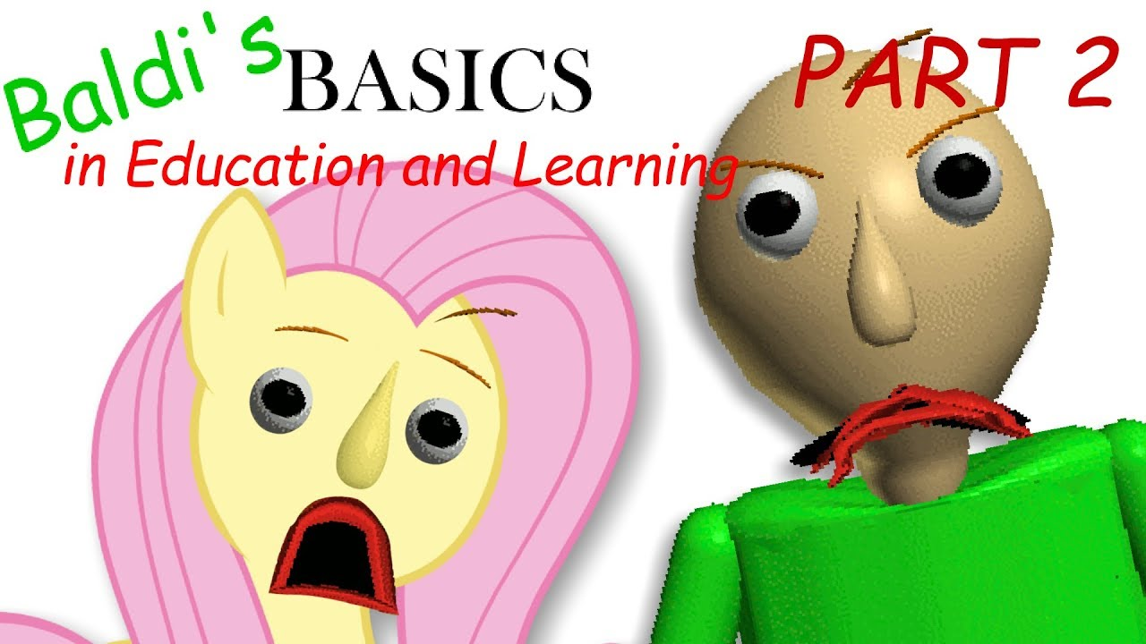 fluttershy-plays-baldi-s-basics-in-education-and-learning-part-2-who-is-that