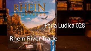 Perla Ludica 028 - Rhein River Trade