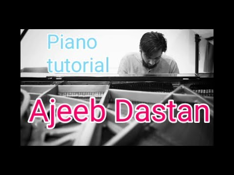 Ajeeb Dastan hai ye piano tutorial hindi song both hands left hand piano keyboard manish babu