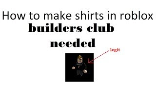 How to make shirts on roblox (BC NEEDED)