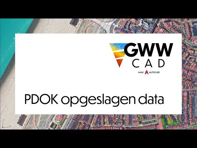 GWW-CAD: PDOK opgeslagen data