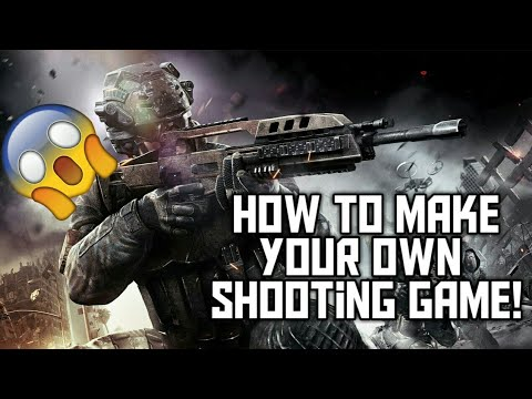 How To Make Your Own Shooting Game On Android!