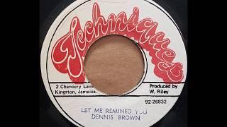 DENNIS BROWN Let Me Remind You 1981