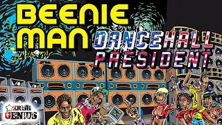 Beenie Man - Dancehall President [Vibes Maker Riddim] April 2018