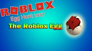 Roblox Egg Hunt 2017 | GUIDE - The Roblox Egg