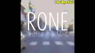 Rone - Giving My Love (prod. Rick Friedrich) (The First Story) (Official Audio)