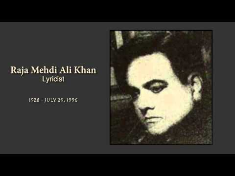 Milestone Songs of Raja Mehdi Ali Khan... Lyricist.