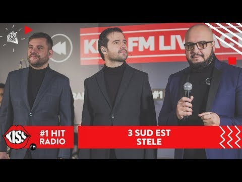 3 Sud Est - Stele (Live @ Kiss FM)